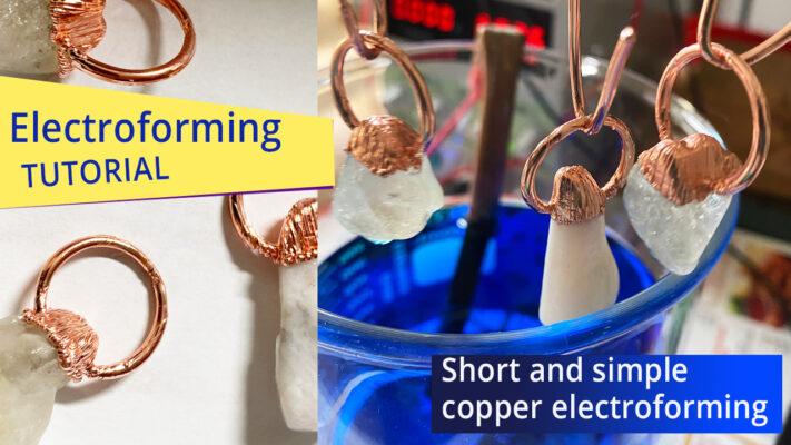 electroforming tutorial
