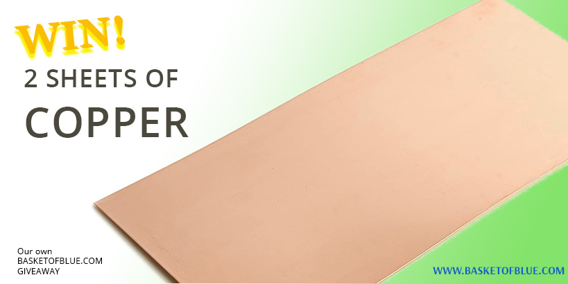 get 2 sheets of copper in our giveaway